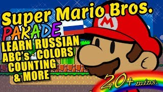 Super Mario Bros. Kids Video - Russian ABC's, Colors, Counting and More!
