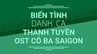 Biển tình - Danh ca Thanh Tuyền - OST Cô Ba Sài Gòn