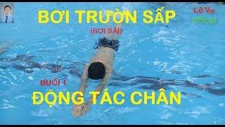 Bơi trườn sấp | Buổi 1 | Động tác chân (Freestyle Swimming | Leg Movements | Lê Vụ Official