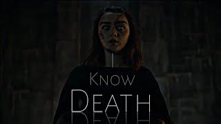 (GoT) Arya Stark || I Know Death