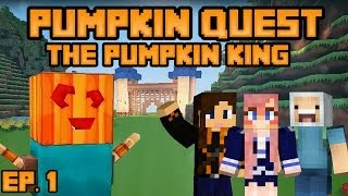The Pumpkin King | Ep. 1 | Pumpkin Quest with Joey and Stacy!
