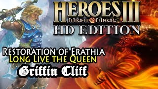 Heroes of Might & Magic 3 HD | Restoration of Erathia | Long Live the Queen | Griffin Cliff