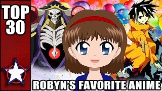 ROBYN'S TOP 30 FAVORITE ANIME OF ALL TIME