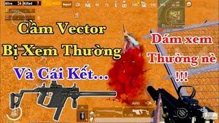 [ HIT TREND ] Chủ Tịch Cầm Khẩu Vector Bị Coi Thường Và Cái Kết... | PUBG Mobile