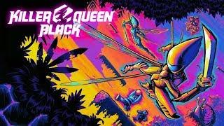 Killer Queen Black - Trailer 2