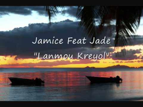 Jamice Ft. Jade - Lanmou Kreyol (2011)