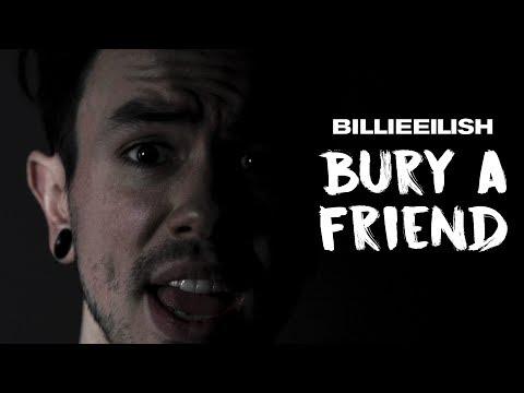 bury a friend - Billie Eilish (NateWantsToBattle Cover)