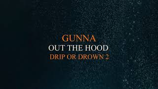 Gunna - Out The Hood [Official Audio]