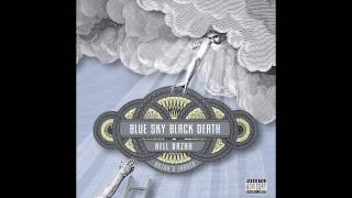 """Blue Sky Black Death & Hell Razah - """"Better Than Jewelry"""" [Official Audio]"""