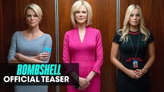 Bombshell (2019 Movie) Official Teaser — Charlize Theron, Nicole Kidman, Margot Robbie