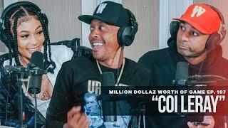 Million Dollaz Worth of Game Episode 107: Coi Leray