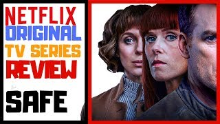 Safe Netflix Original series Review | The Ruby Tuesday