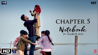 Notebook | Chapter 5 | Pranutan Bahl | Zaheer Iqbal | Nitin Kakkar | 29th March 2019