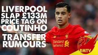 Liverpool Slap £133m Price Tag on Coutinho? | #LFC Daily News