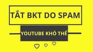 Đợi Phê Duyệt Kiếm Tiền Youtube Dài Cổ Vì Lỗi Spam | Duy MKT