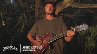"Stick Figure – ""Angels Above Me"" (Official Music Video)"