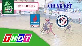 Highlights Futsal 2018 | Chung kết: Khí Cà Mau - Bạch Mai Cần Thơ | THDT