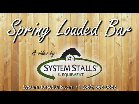 Spring Loaded Bar For Your Barn