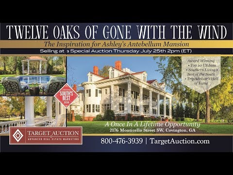 """Twelve Oaks, the Antebellum Mansion, that was the inspiration for Ashley's home in """"Gone With The Wind"""" is For Sale by Special Auction Thursday, July 25th."""