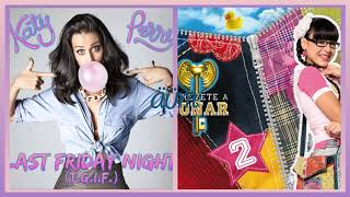 Danna Paola & Katy Perry - Es Mejor Last Friday Night - ( MaShUp )