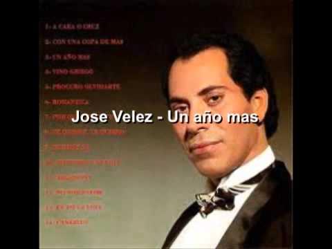 Jose Velez - Un año mas