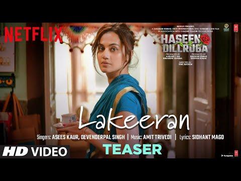Teaser: Lakeeran video song from Haseen Dillruba-Taapsee Pannu, Vikrant Massey