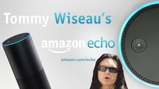 Amazon Echo - Tommy Wiseau Voice Pack (Parody)