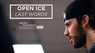 Open Ice: Last Words