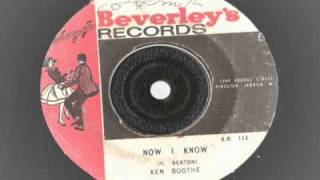Ken Booth - Now i Know - Beverleys records sr 113  boss reggae