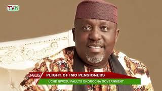 PLIGHT OF IMO PENSIONERS: UCHE NWOSU FAULTS OKOROCHA GOVERNMENT