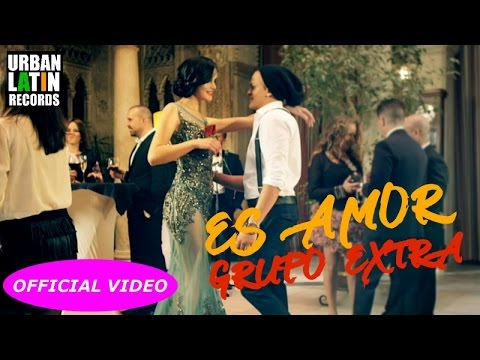 GRUPO EXTRA - ES AMOR - (OFFICIAL VIDEO) BACHATA 2018