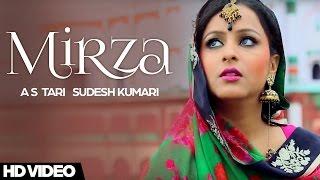 Mirza – AS Tari Ft Sudesh Kumari
