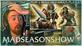 """Asmongold Reacts to """"World of Warcraft's Most Famous & Infamous Players"""" by MadSeasonShow"""