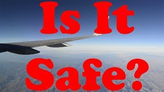How Safe Is Flying, Really?