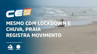 Mesmo com lockdown e chuva, praia registra movimento acima do esperado
