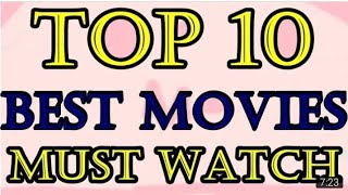 Top 10 Hollywood movies! We must Watch!!
