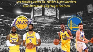 Los Angeles Lakers Vs. Golden State Warriors Live Play By Play & Reaction
