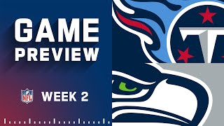Tennessee Titans vs. Seattle Seahawks | Week 2 NFL Game Preview