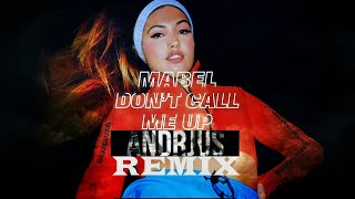mabel-dont-call-me-up-andrjus-remix.jpg