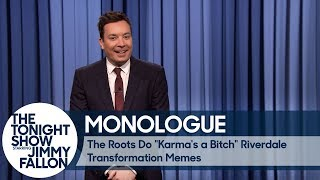 "The Roots Do ""Karma's a Bitch"" Riverdale Transformation Memes - Monologue"