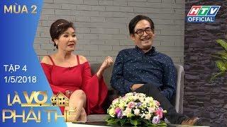 HTV LÀ VỢ PHẢI THẾ 2| Vợ chồng Vinh Râu thảo luận việc nhà của ai | LVPT #4 FULL | 1/5/2018