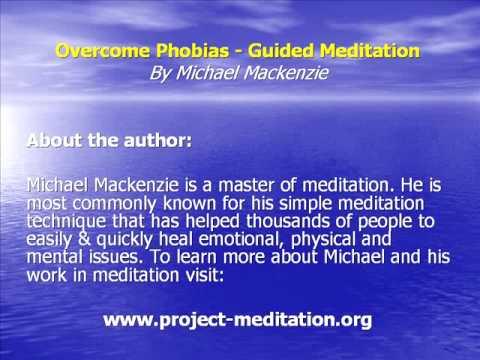 Overcome Phobias Meditation