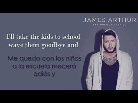 James Arthur - Say You Won't Let Go /Lyrics/ En ESPAÑOL