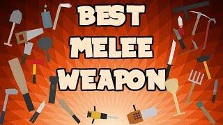BEST MELEE WEAPON IN UNTURNED (MELEE GUIDE)