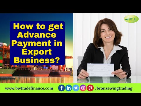 How to Get Advance Payment in Export Business| Payment Bond