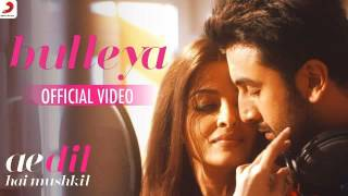 Bulleya – Ae Dil Hai Mushkil   Aishwarya, Ranbir, Anushka, Fawad