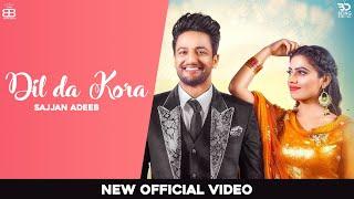 Dil Da Kora – Sajjan Adeeb Ft Ravi Kaur Bal Video HD