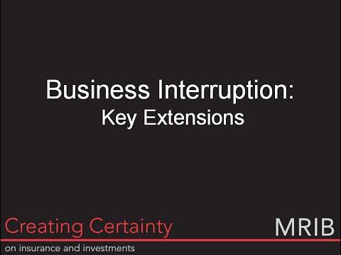MRIB & Business Interruption (Part 2: Key Extensions)