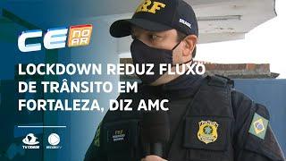Lockdown reduz fluxo de trânsito em Fortaleza, diz AMC