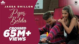 Pyar Bolda – Jassa Dhillon